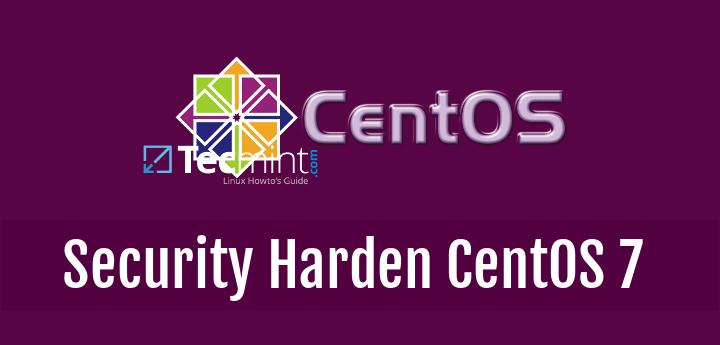 راهکارهای تقویت امنیت centos 7